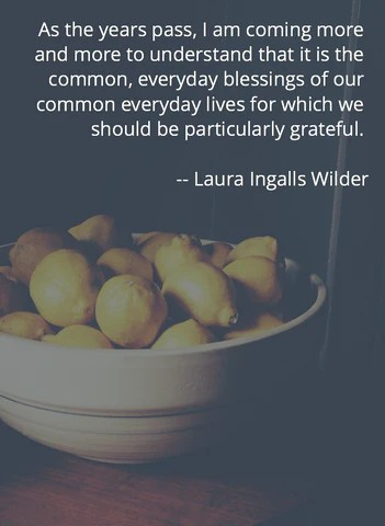 Laura Ingalls Wilder Quote on Gratitude