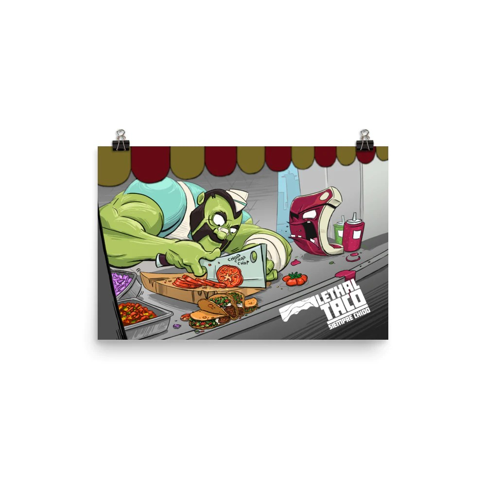 lethal taco and meat cooking session 12 x 18 premium poster print