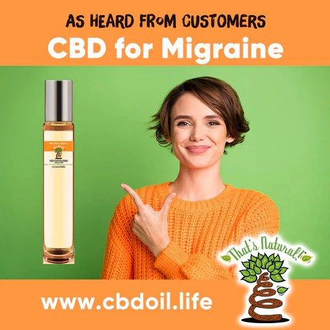 most trusted CBD for migraine, best-rated CBD for migraine, That's Natural CBD and CBDA products with Entourage Effect - CBD with real testimonials, best CBD brand Thats Natural www.cbdoil.life and cbdoil.life and thatsnatural.into CBD The Herb Bar Austin Texas