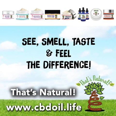 what is the most trusted brand of CBD, what is the best-rated brand of CBD, plant-based medicine, best CBD for stress, most trusted CBD, CBD for vaccine injury, CBD for vaccine side-effects, CBD for vaccine side effects, CBD for vaccine problems, That's Natural CBD and CBDA Oils at www.cbdoil.life cbdoil.life www.thatsnatural.info  thatsnatural.info