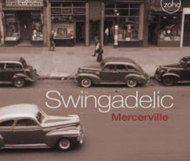 Swingadelic Mercerville Cd
