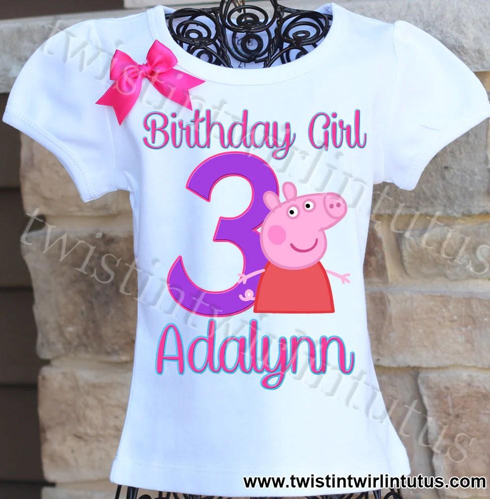 Peppa Pig Birthday Shirt Twistin Twirlin Tutus