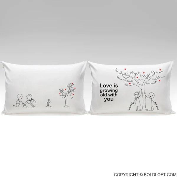 BoldLoft Grow Old With You Couple Pillowcases Love