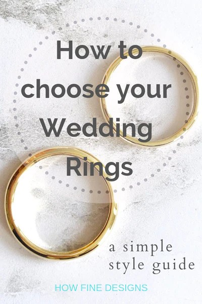 How to choose your wedding rings - a simple style guide