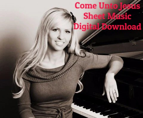 'Come Unto Jesus' Sheet Music Download