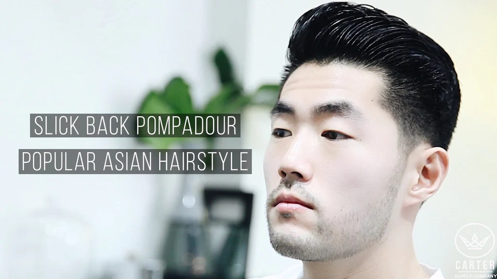 Slick Back Pompadour Popular Asian Hairstyle Cool Hair
