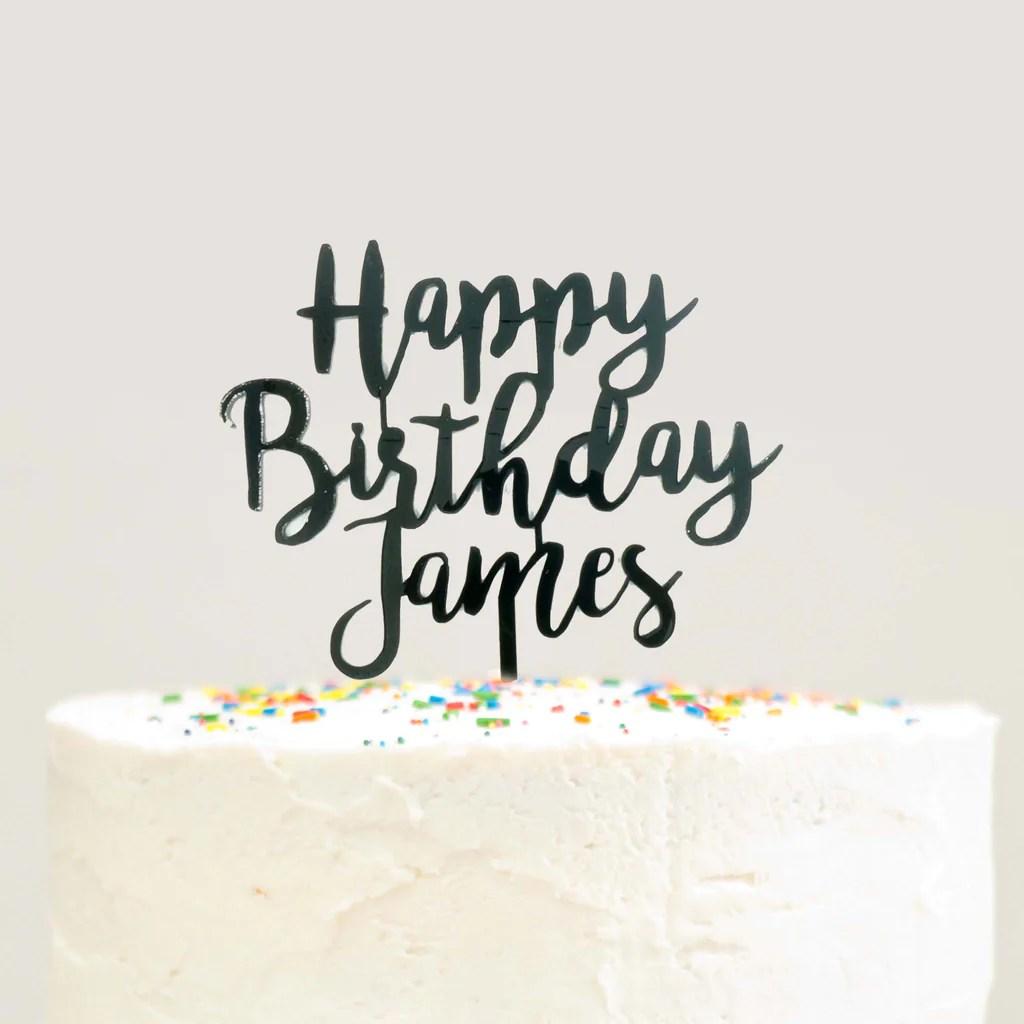 Modern Cursive Custom Personalized Name Happy Birthday Cake Topper Bla Le Petit Pain