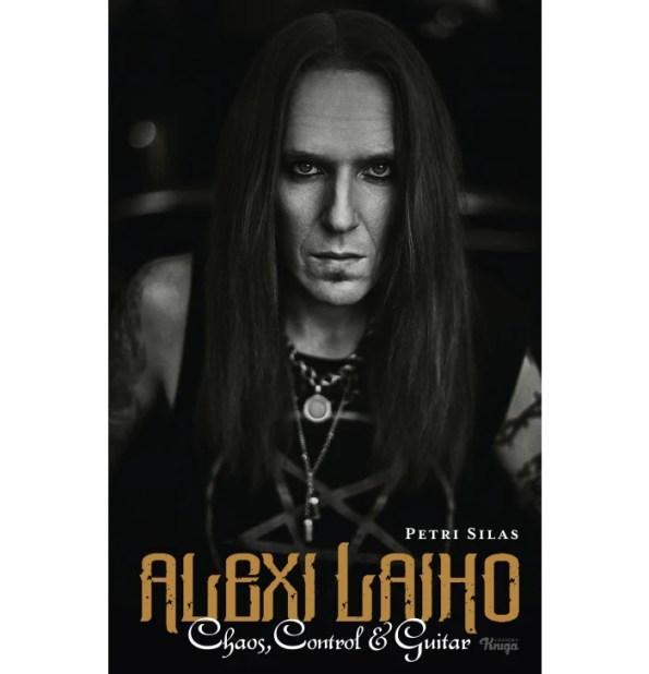 Alexi Laiho - Chaos, Control & Guitar Book
