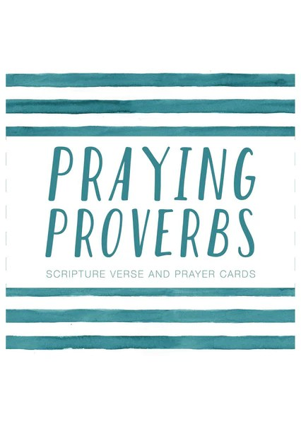 Praying Proverbs Scripture And Prayer Cards JellyTelly