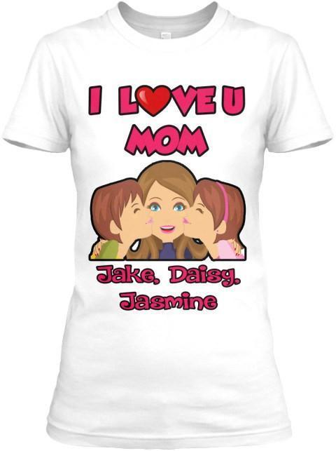I Love You Mom Tee Mother S Day Special Custom T Shirt Tee4coolgrandma Com