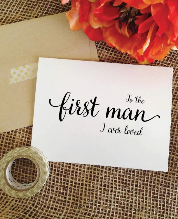 Download Father of the bride card - To the first man I ever loved ...
