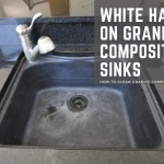 White Haze On Granite Composite Sinks Supreme Surface Cleaners