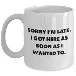 Funny Rude Coffee Mugs Cute But Rude