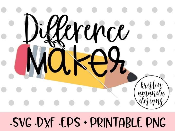 Download Difference Maker Teacher SVG DXF EPS PNG Cut File • Cricut ...