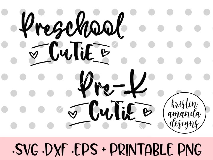 Download Preschool Cutie Pre-K School SVG DXF EPS PNG Cut File ...