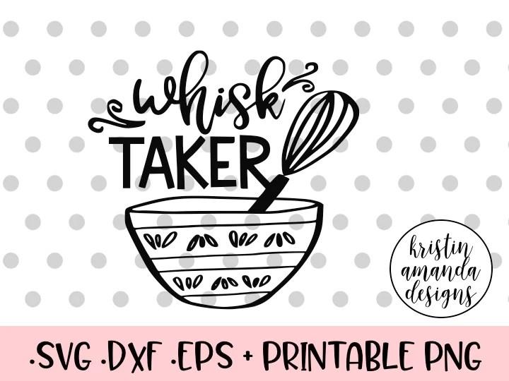 Download Whisk Taker Kitchen SVG DXF EPS PNG Cut File • Cricut ...