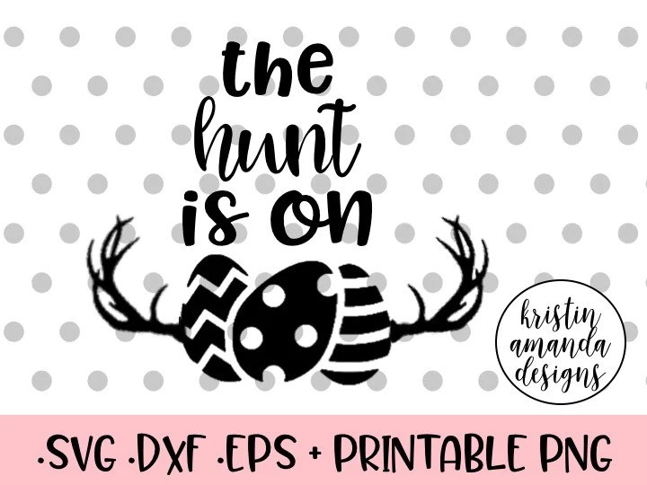 Download The Hunt is On Easter SVG DXF EPS PNG Cut File • Cricut ...