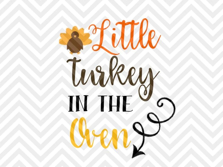 Download Little Turkey in the Oven Thanksgiving Pregnancy ...