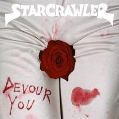 """Resultado de imagen de Starcrawler - Devour You Rough"""""""