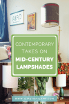 Contemporary Takes On Mid Century Lampshades Makely