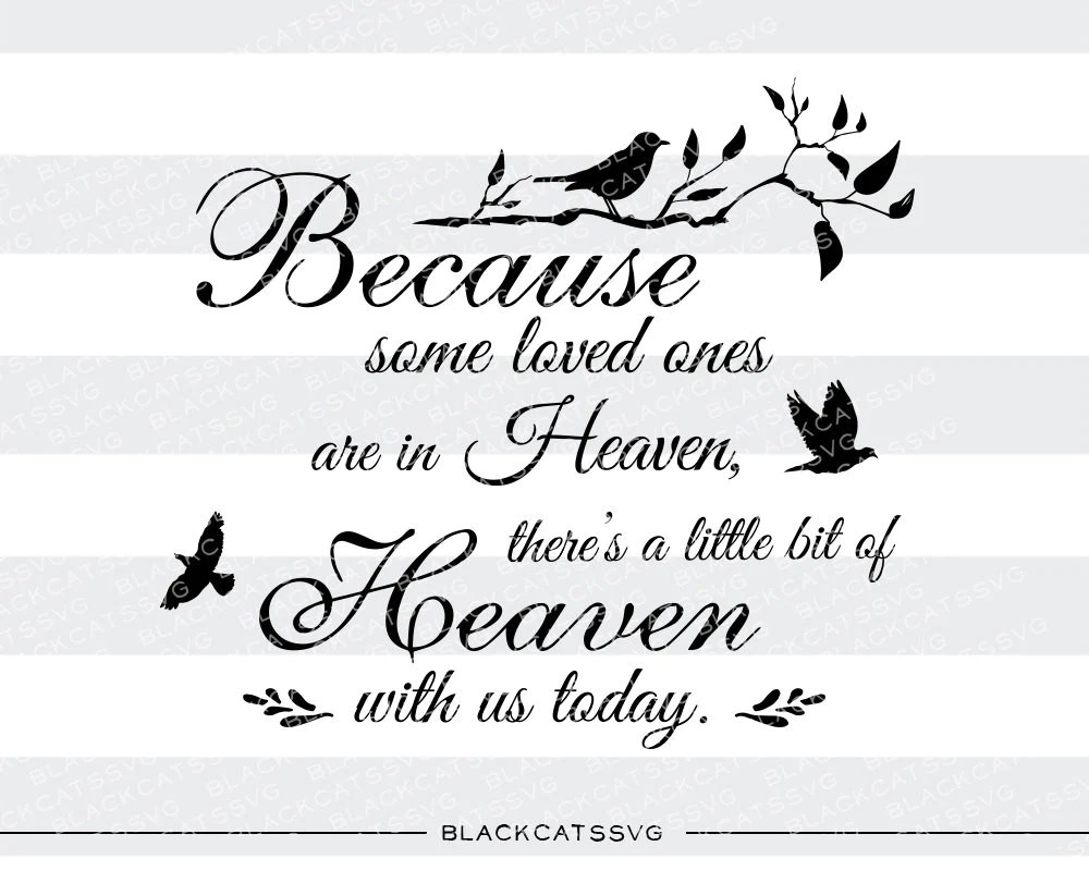 Download Because some loved ones are in Heaven - SVG file Cutting ...