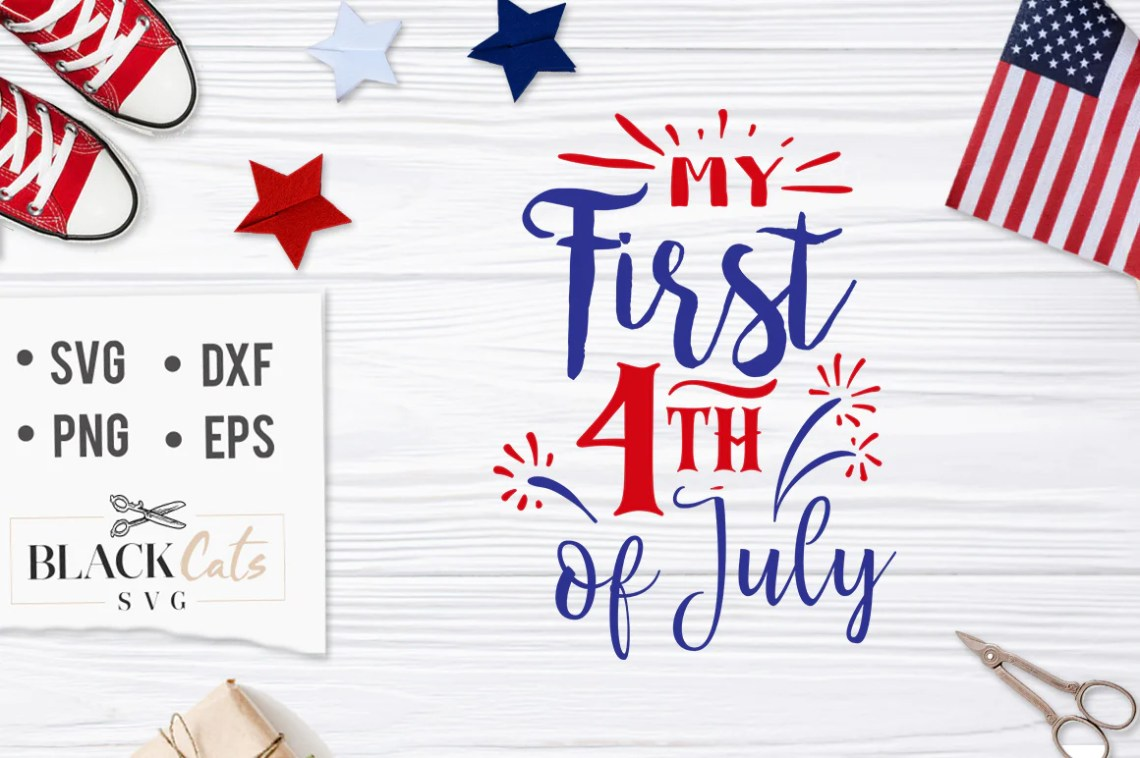 Download My first 4th of July SVG file Cutting File Clipart in Svg ...