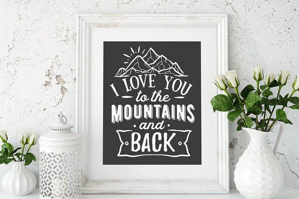 Download I love you to the mountains and back - SVG file Cutting ...