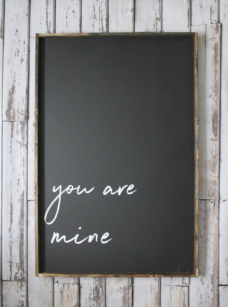 I Am Yours Sign Modern Rustic Home