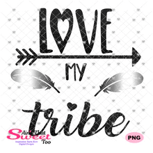 Download Love My Tribe - Transparent PNG, SVG - Ain't That Sweet