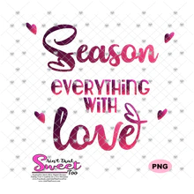 Download Season Everything With Love - Transparent PNG, SVG - Ain't ...