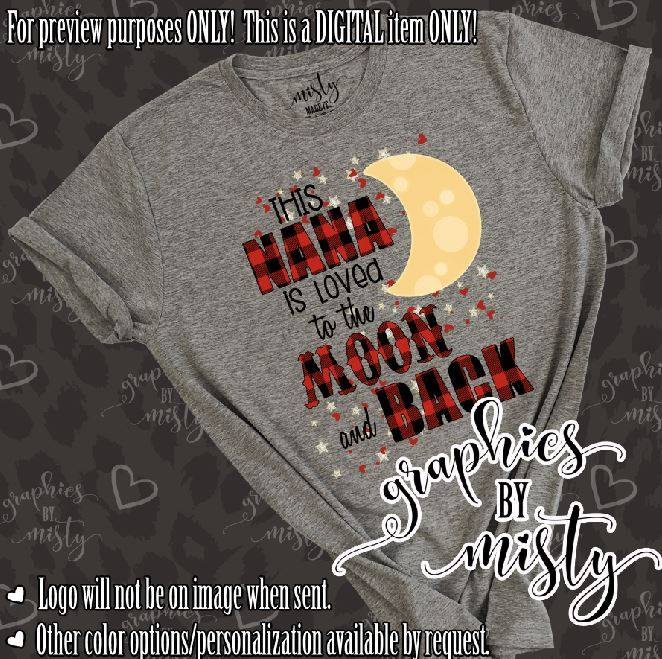 Download This Nana is Loved to the Moon and Back Sublimation ...