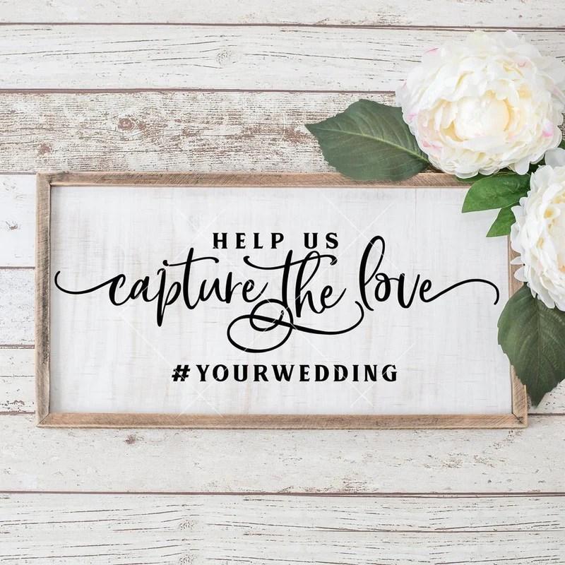 Download Help us capture the Love Instagram Wedding sign svg png ...