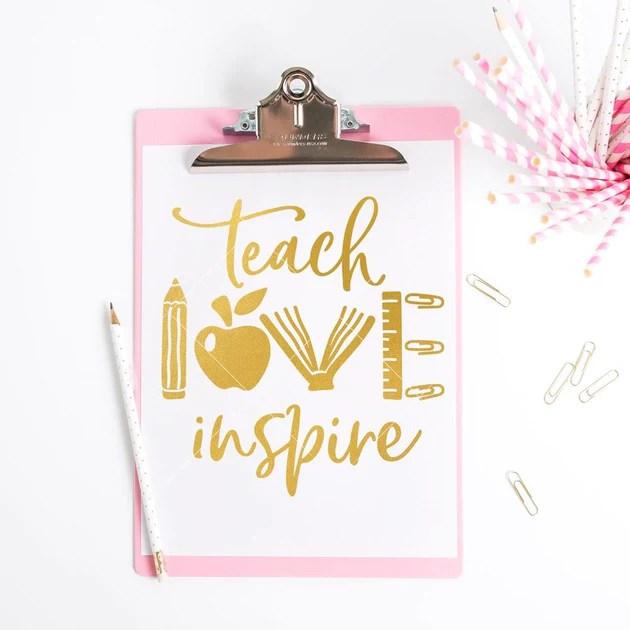 Download Teach Love Inspire - School Teacher Appreciation svg png ...