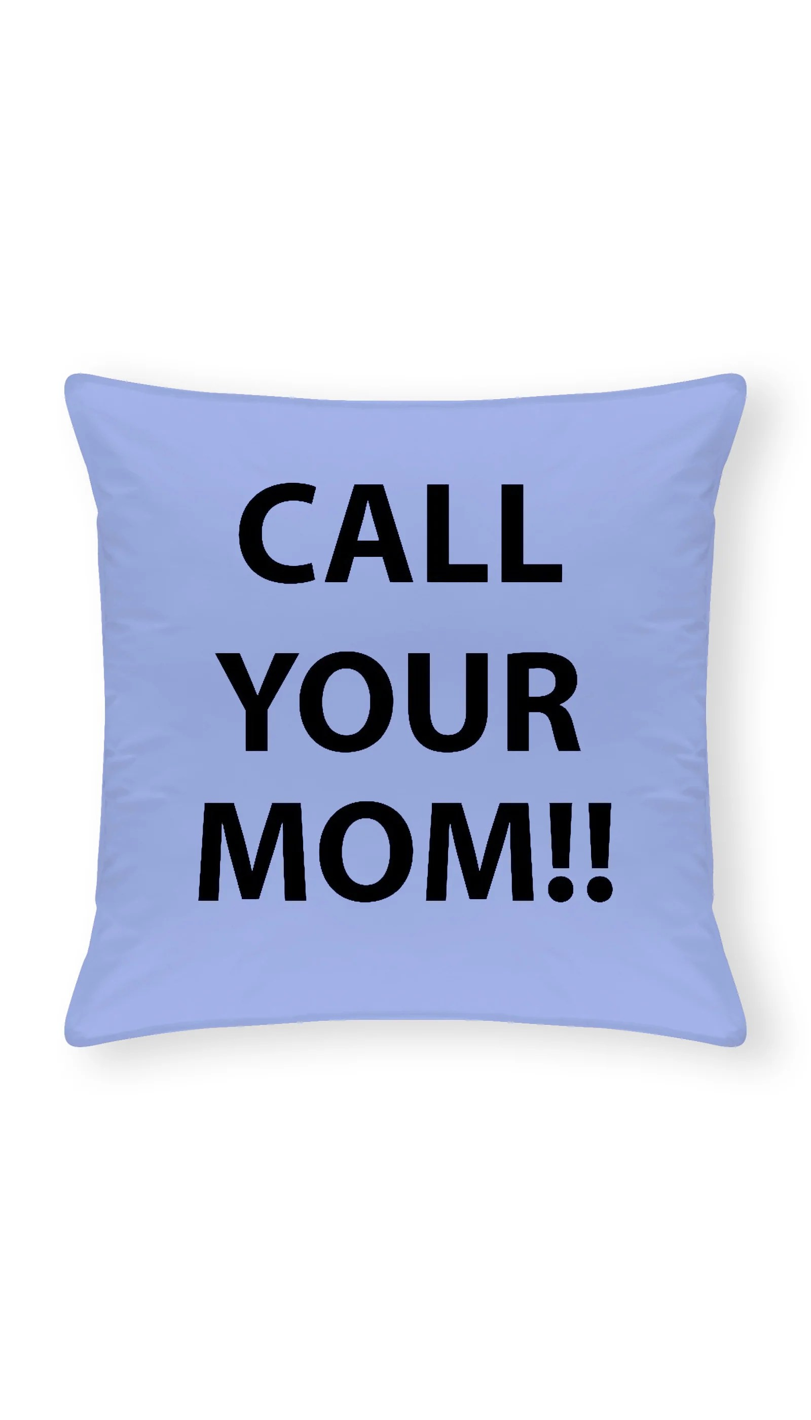 call your mom funny home throw pillow
