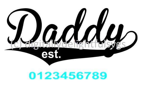 Download Daddy est svg - Digitallydelightfulsvgs