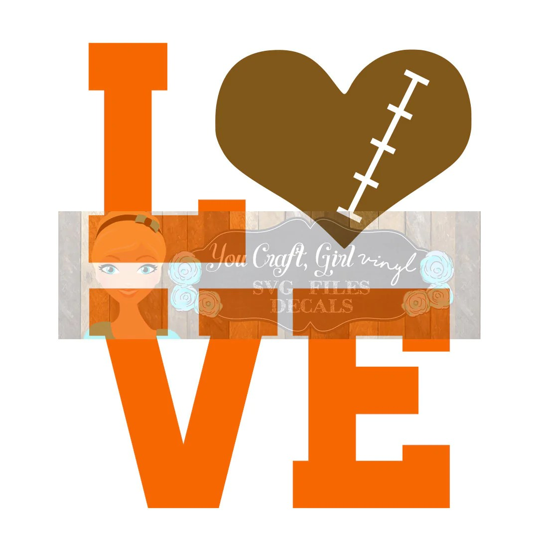 Love Football Svg Dxf Png Pdf Zip File Commercial Use SVG ...