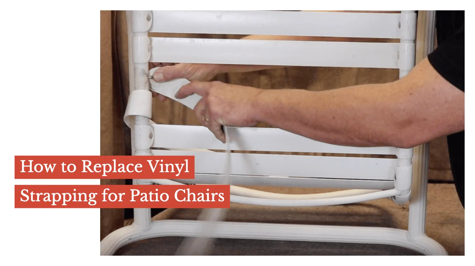 how to replace vinyl strapping for