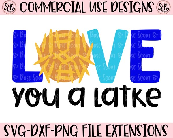 Download Love you a Latke SVG DXF PNG (2019) - Scout and Rose Design Co