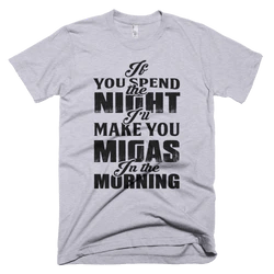 If You Spend the Night...T-Shirt (Heather Grey)
