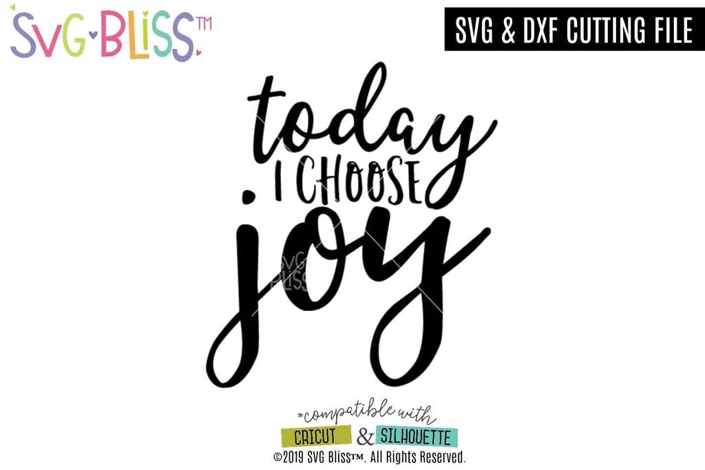 Download Today I Choose Joy SVG Cutting File   SVG Bliss™