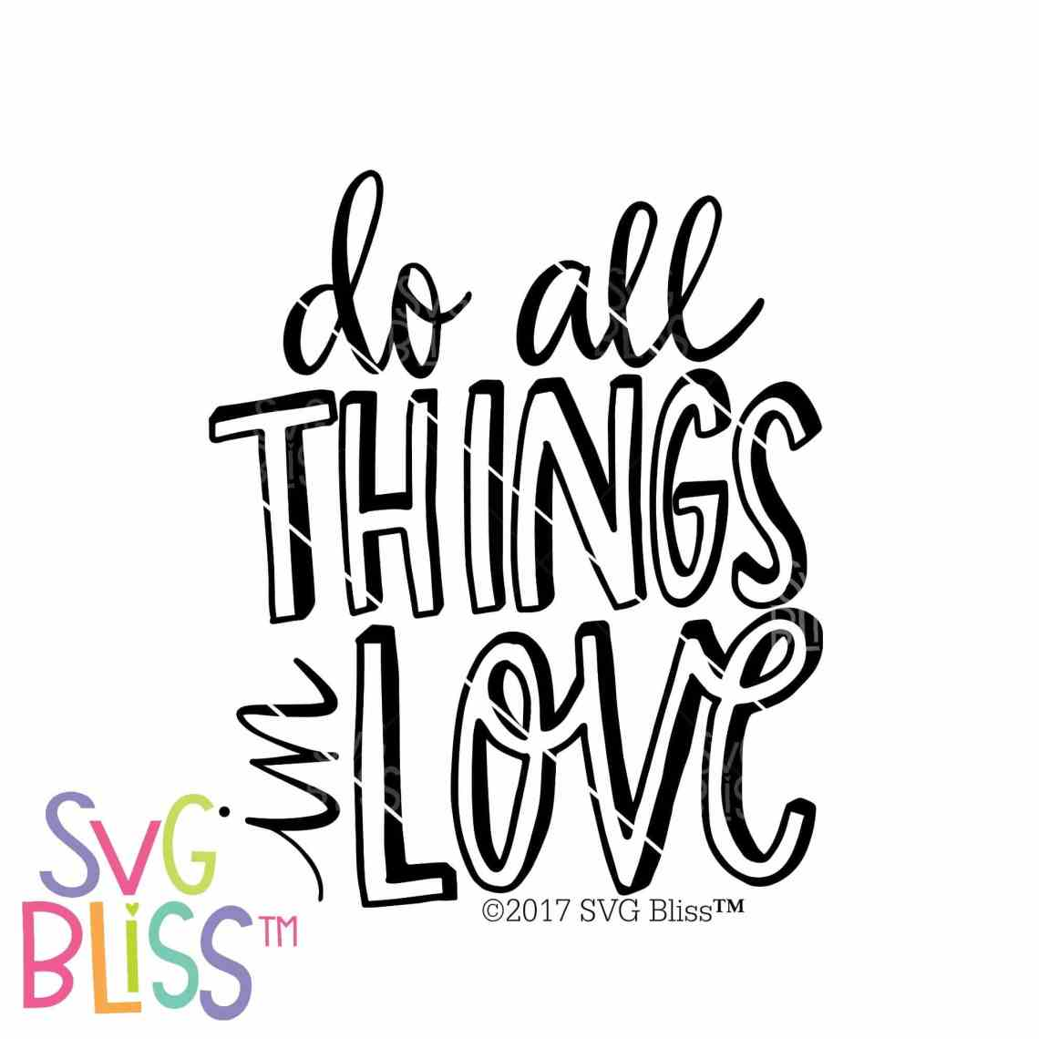 Download Do All Things In Love | SVG EPS DXF PNG