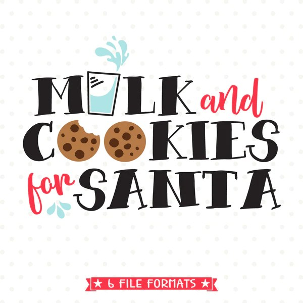 Milk And Cookies For Santa SVG File Queen SVG Bee