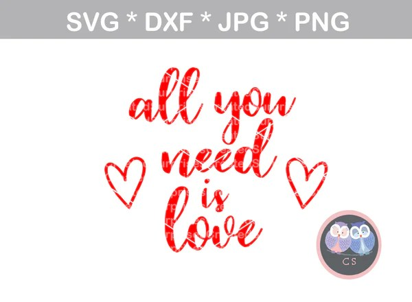 Download All you need is Love, Heart, Valentine, digital download ...