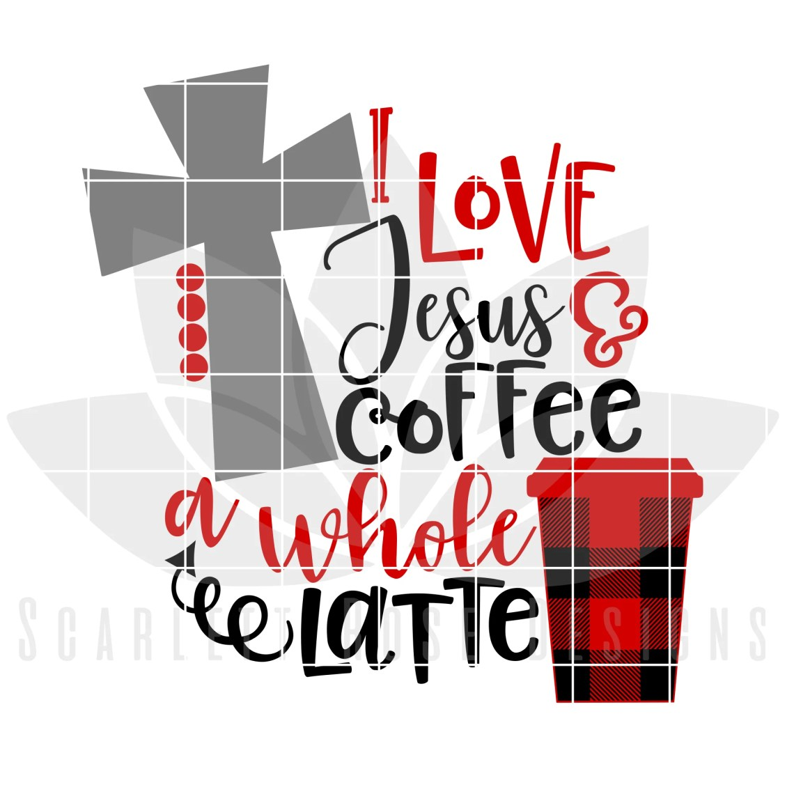 Download Christmas SVG, DXF, I Love Jesus and Coffee A Latte, Red ...