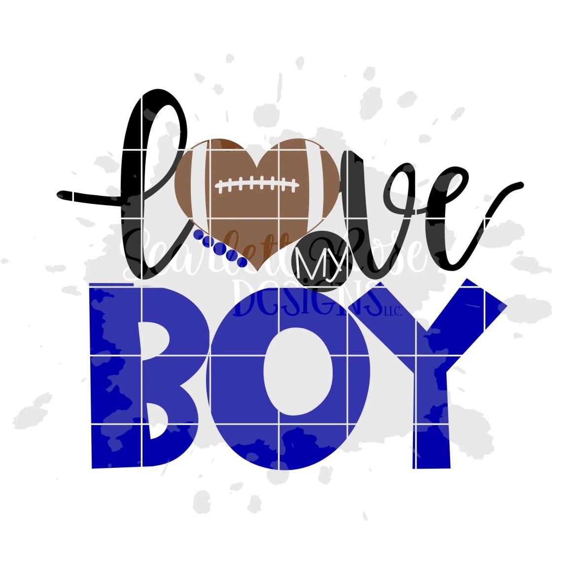 Download Love my Boy - Football SVG cut file - Scarlett Rose Designs