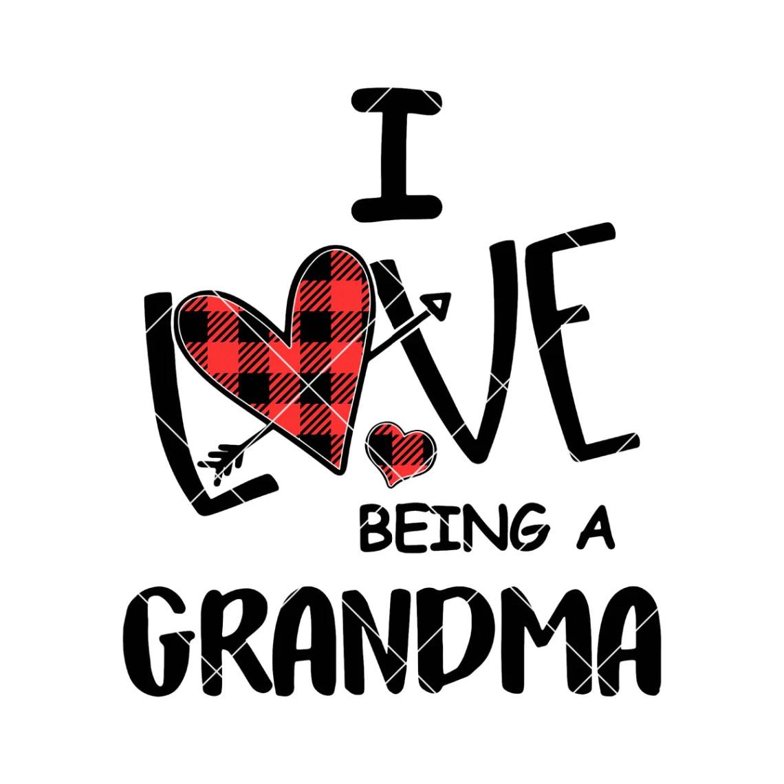 Download I Love Being A Grandma Digital Cut Files Svg, Dxf, Eps ...