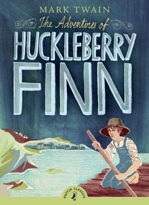 The Adventures of Huckleberry Finn by Twain, Mark