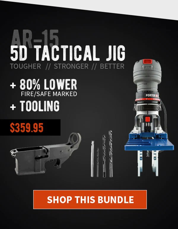 80% Lower Fire/Safe Marked & 5D Tactical Jig w/ Tooling