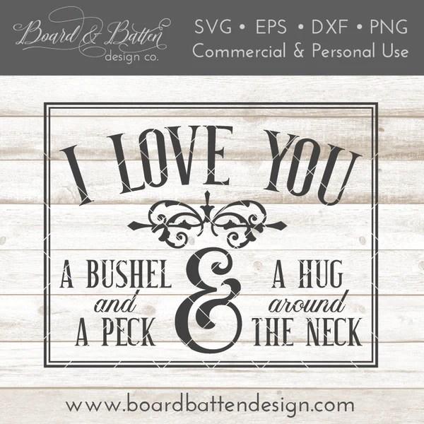 Download I Love You A Bushel And A Peck SVG File - Board & Batten ...