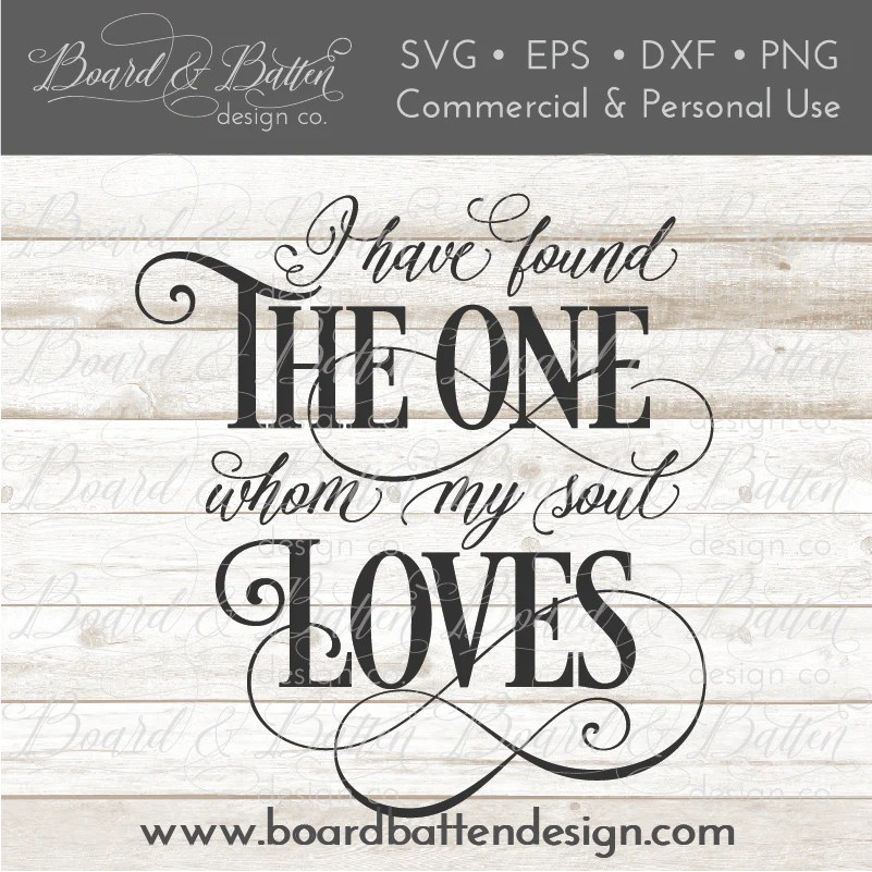 Download I Have Found The One Whom My Soul Loves SVG Files WS5 ...